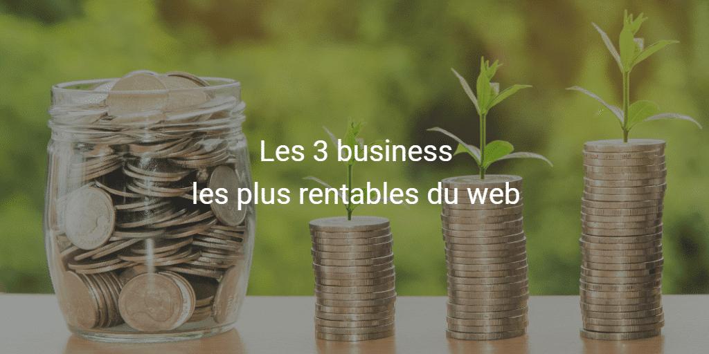 Quels sont les business rentables ?