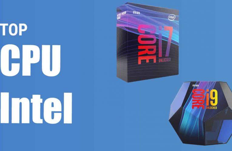 Quel est le meilleur processeur Intel ?